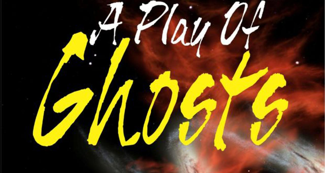 A Play of Ghosts